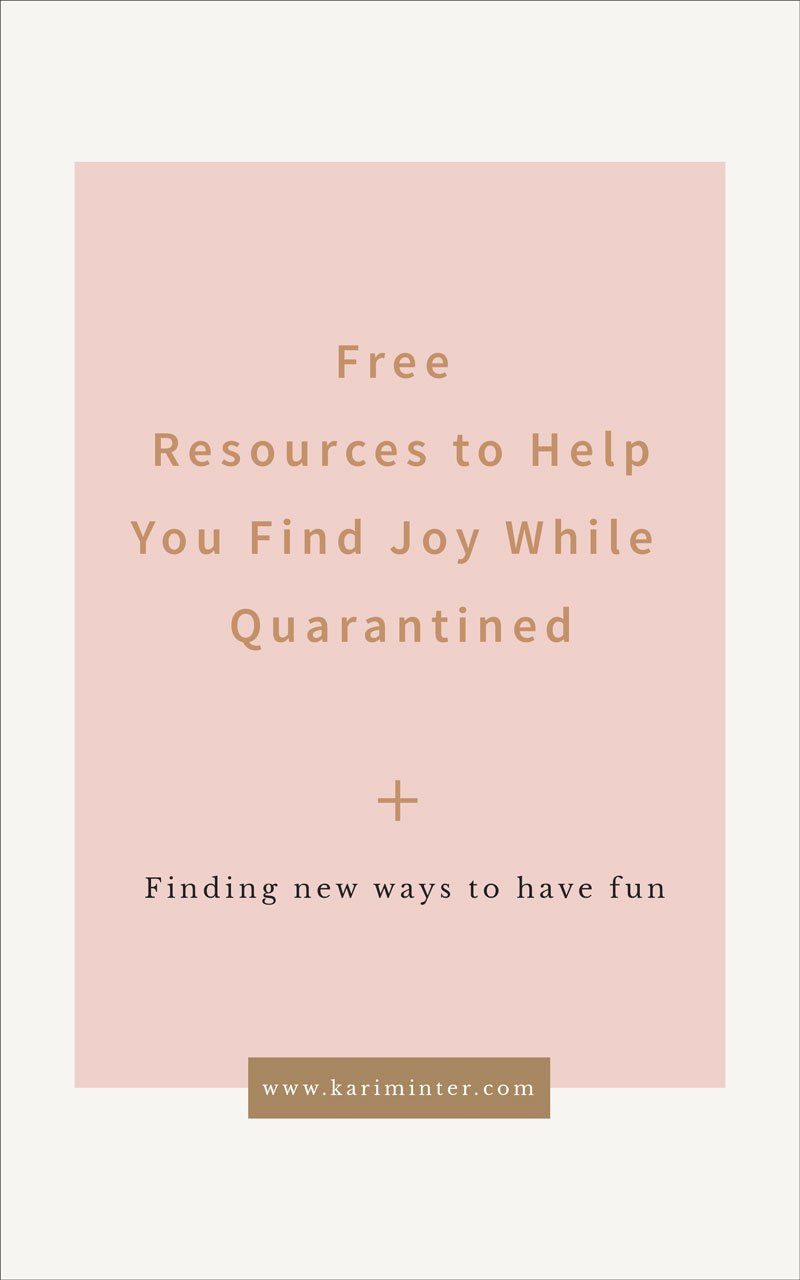 Resources to help you have fun while quarantined
