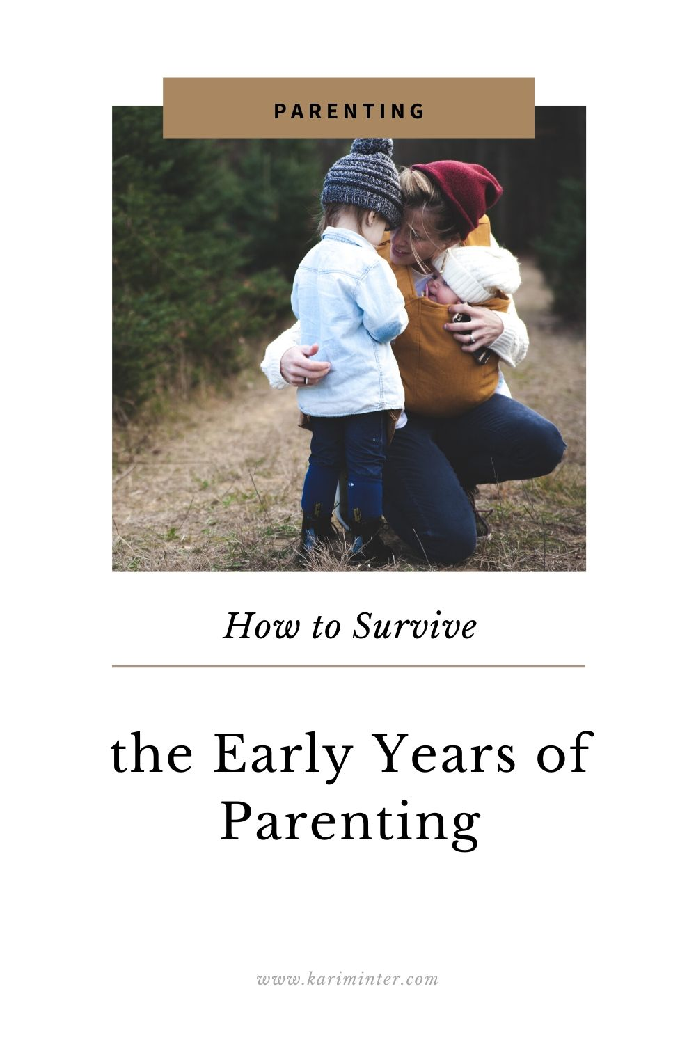 How to survive the early years of parenting
